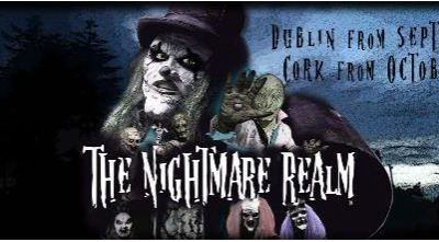 Can you handle triple the terror? The Nightmare Realm, Ireland's most terrifying Halloween scare house!