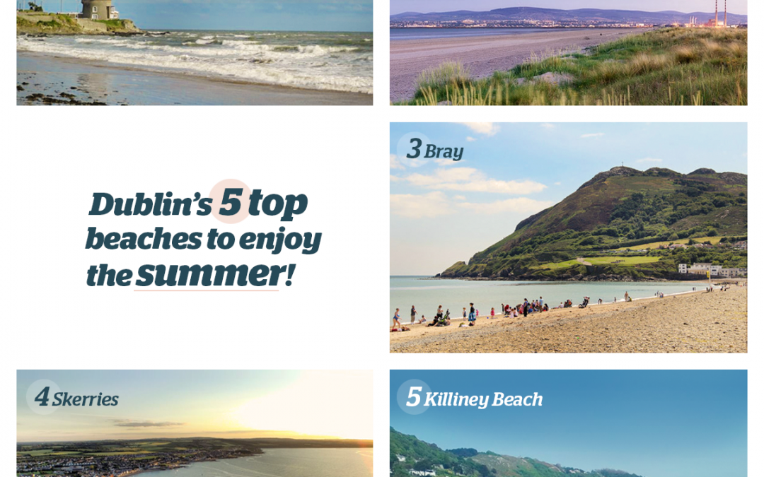 Dublin's top 5 beaches to enjoy the summer!